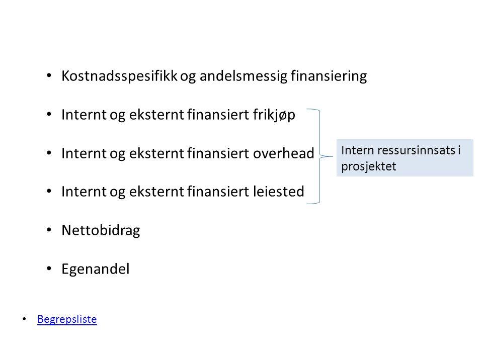 Kostnadsspesifikk og andelsmessig finansiering