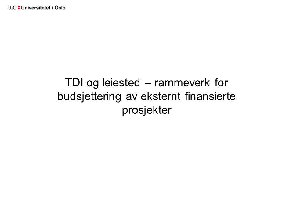 TDI og leiested – rammeverk for budsjettering av eksternt finansierte prosjekter