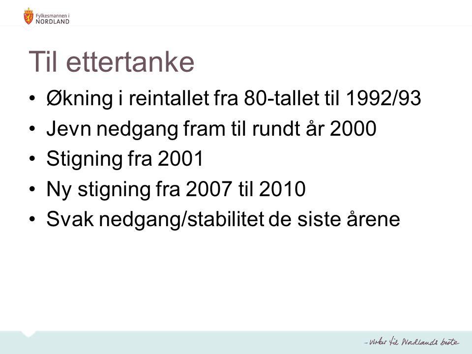 Til ettertanke Økning i reintallet fra 80-tallet til 1992/93