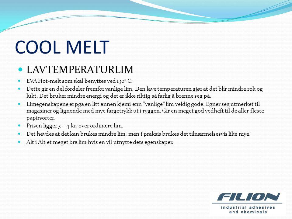 COOL MELT LAVTEMPERATURLIM EVA Hot-melt som skal benyttes ved 130o C.