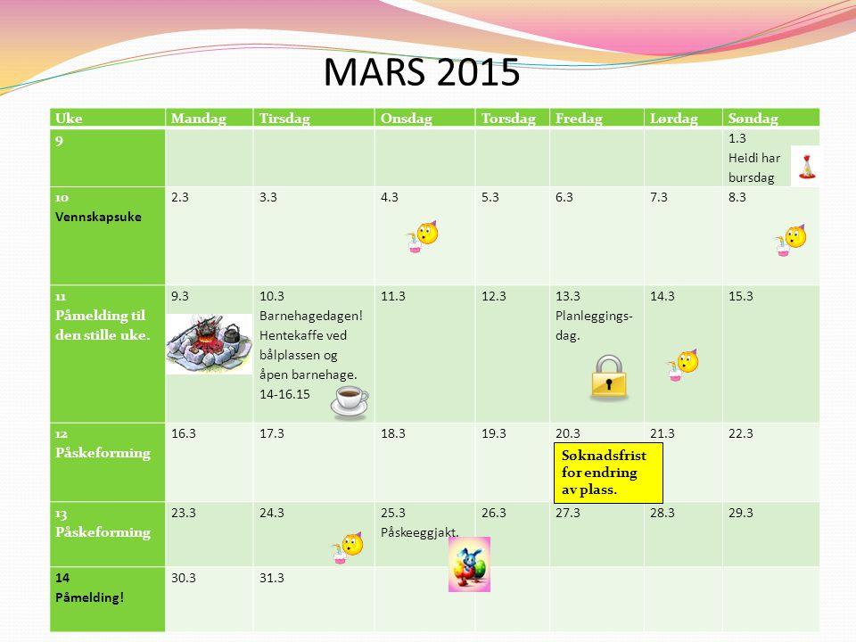 MARS 2015 Uke Mandag Tirsdag Onsdag Torsdag Fredag Lørdag Søndag 9 1.3
