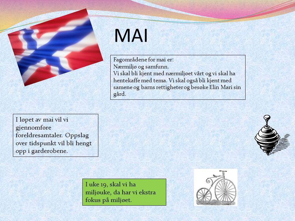 MAI Fagområdene for mai er: Nærmiljø og samfunn.