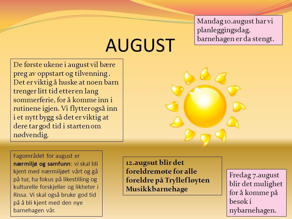 Mandag 10.august har vi planleggingsdag, barnehagen er da stengt.