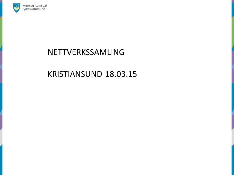 NETTVERKSSAMLING KRISTIANSUND 18.03.15
