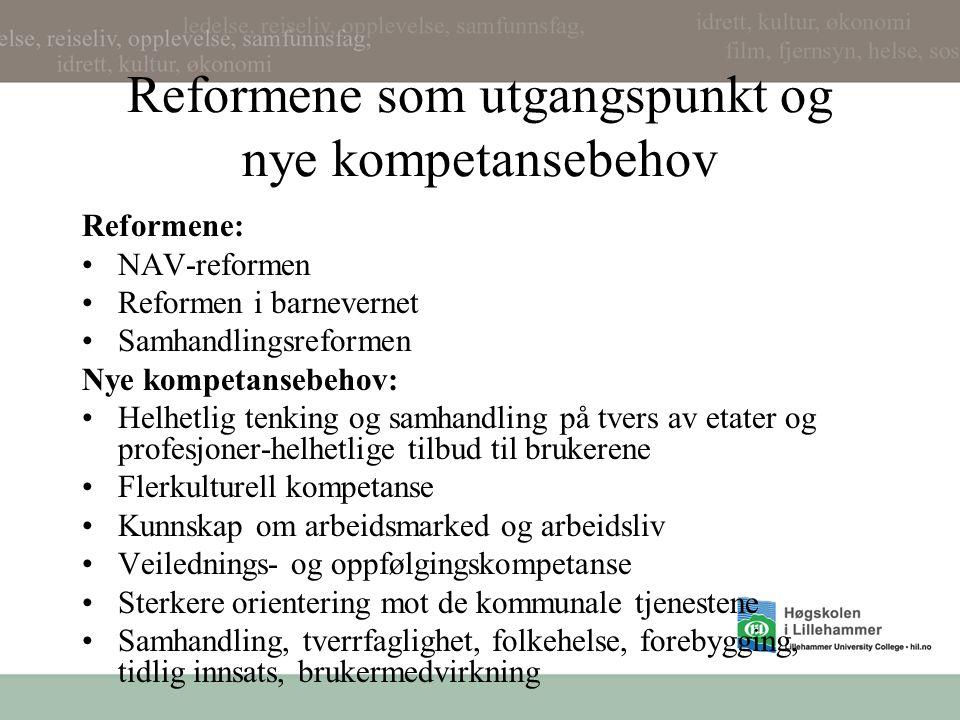 Reformene som utgangspunkt og nye kompetansebehov