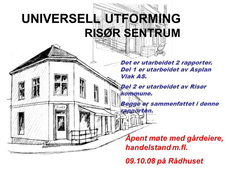 UNIVERSELL UTFORMING RISØR SENTRUM
