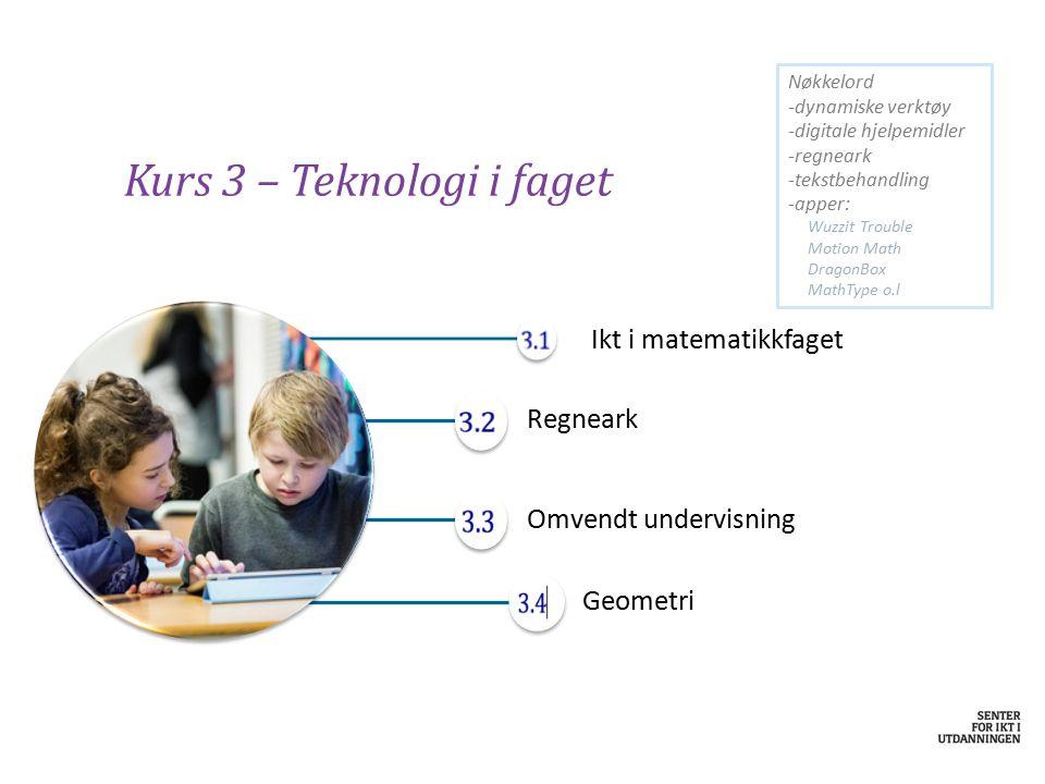 Kurs 3 – Teknologi i faget