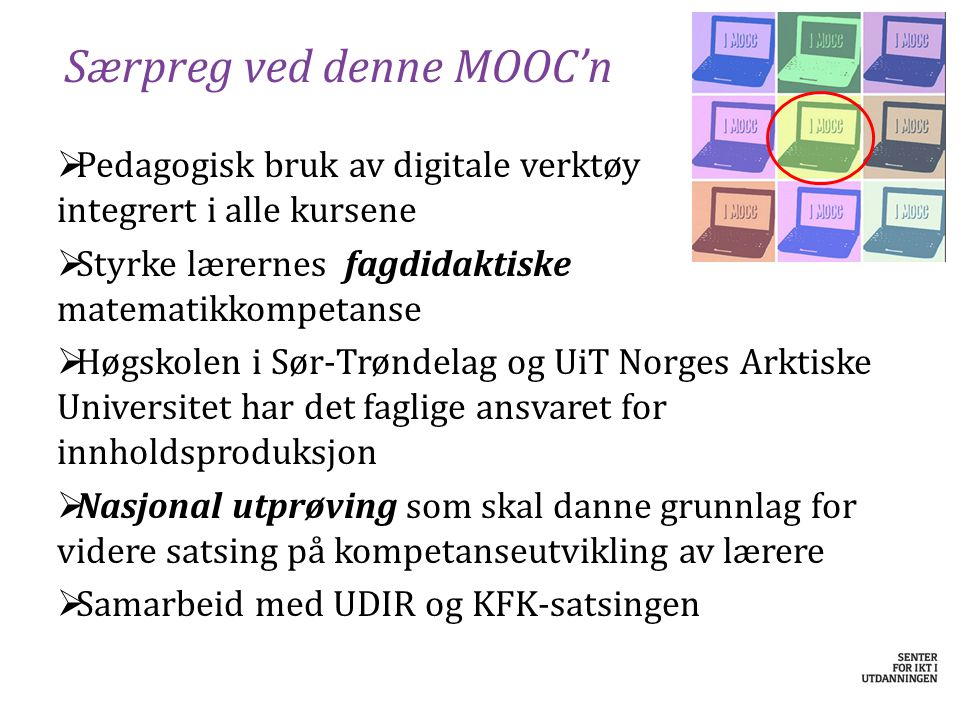 Særpreg ved denne MOOC'n