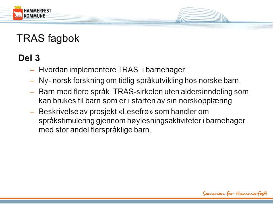 TRAS fagbok Del 3 Hvordan implementere TRAS i barnehager.