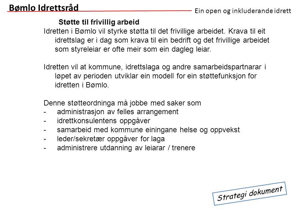 Bømlo Idrettsråd Ein open og inkluderande idrett