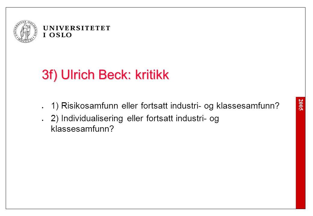 3d) Risikosamfunnet: Beck vs. Luhmann