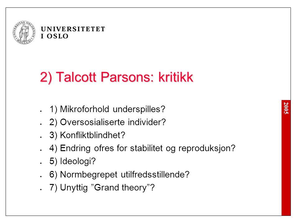 2) Talcott Parsons: kritikk