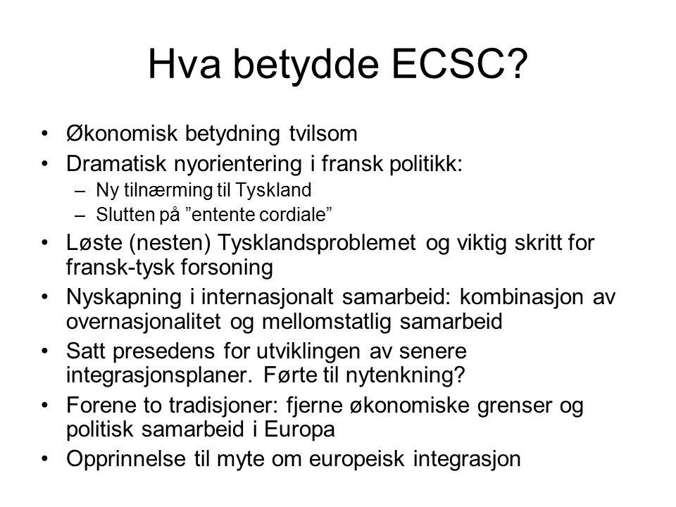 Hva betydde ECSC Økonomisk betydning tvilsom