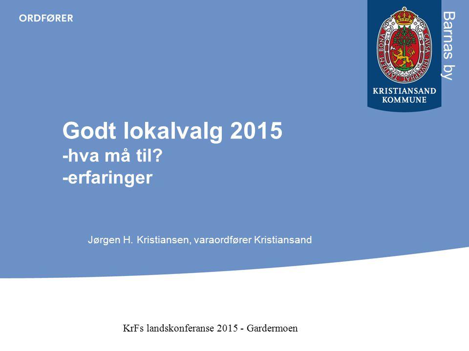 Godt lokalvalg 2015 -hva må til -erfaringer
