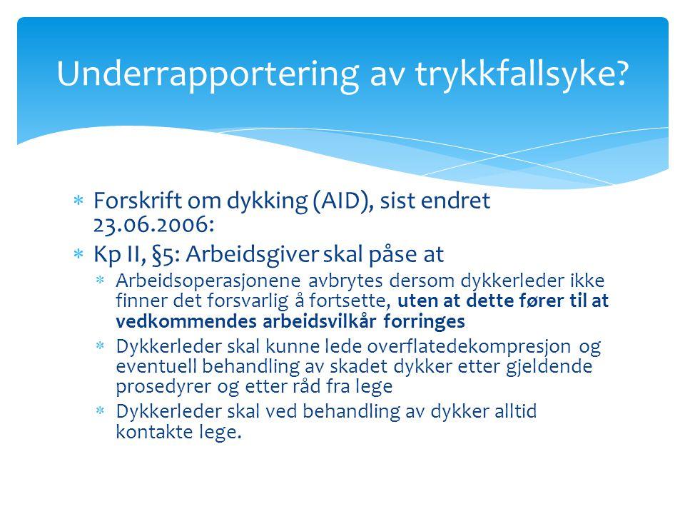 Underrapportering av trykkfallsyke
