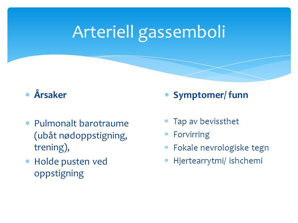 Arteriell gassemboli Årsaker