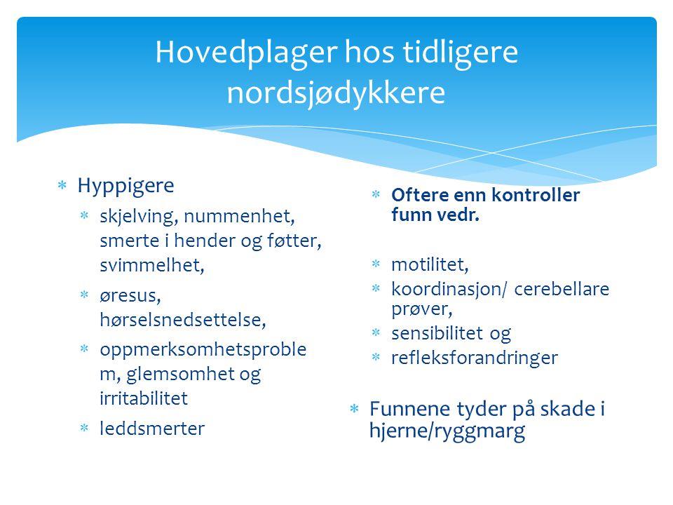 Hovedplager hos tidligere nordsjødykkere