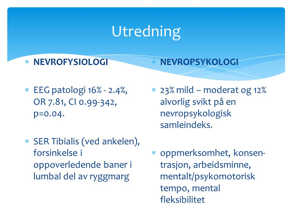 Utredning NEVROFYSIOLOGI