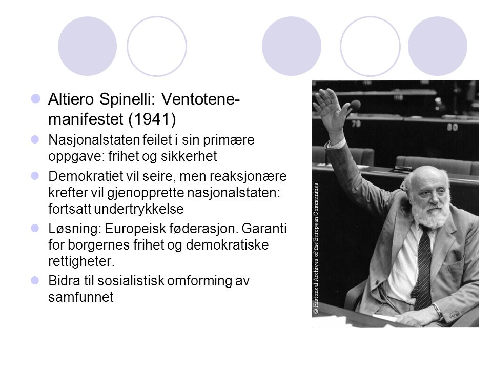 Altiero Spinelli: Ventotene-manifestet (1941)