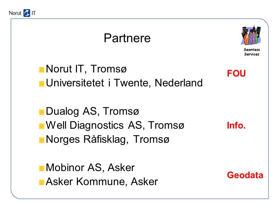 Partnere Norut IT, Tromsø Universitetet i Twente, Nederland