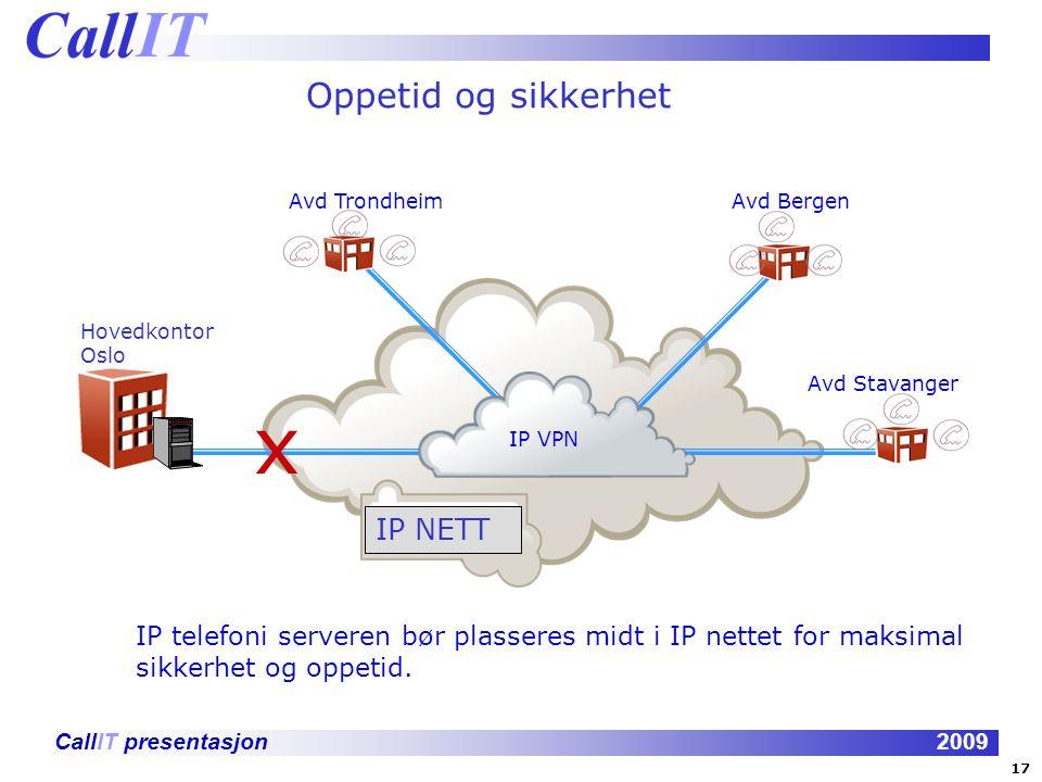 x Oppetid og sikkerhet IP NETT