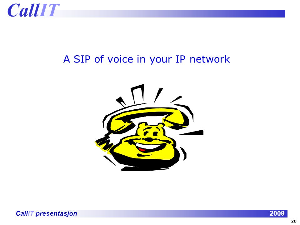 A SIP of voice in your IP network