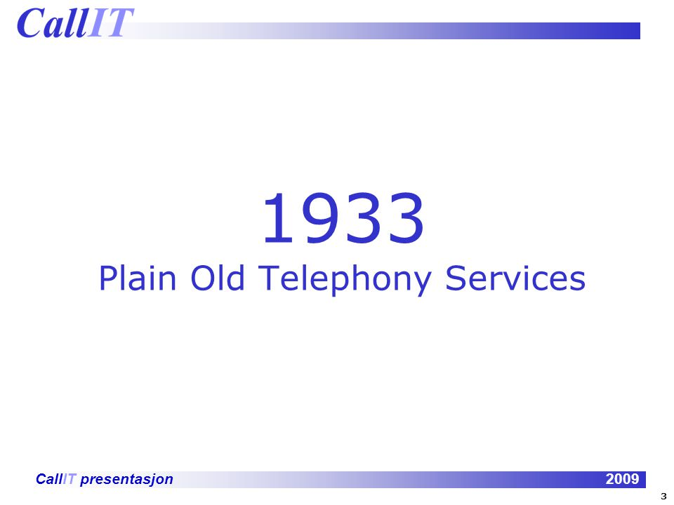 1933 Plain Old Telephony Services