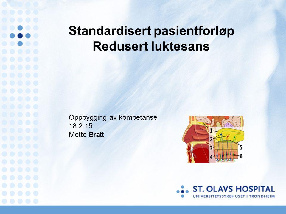 Standardisert pasientforløp Redusert luktesans