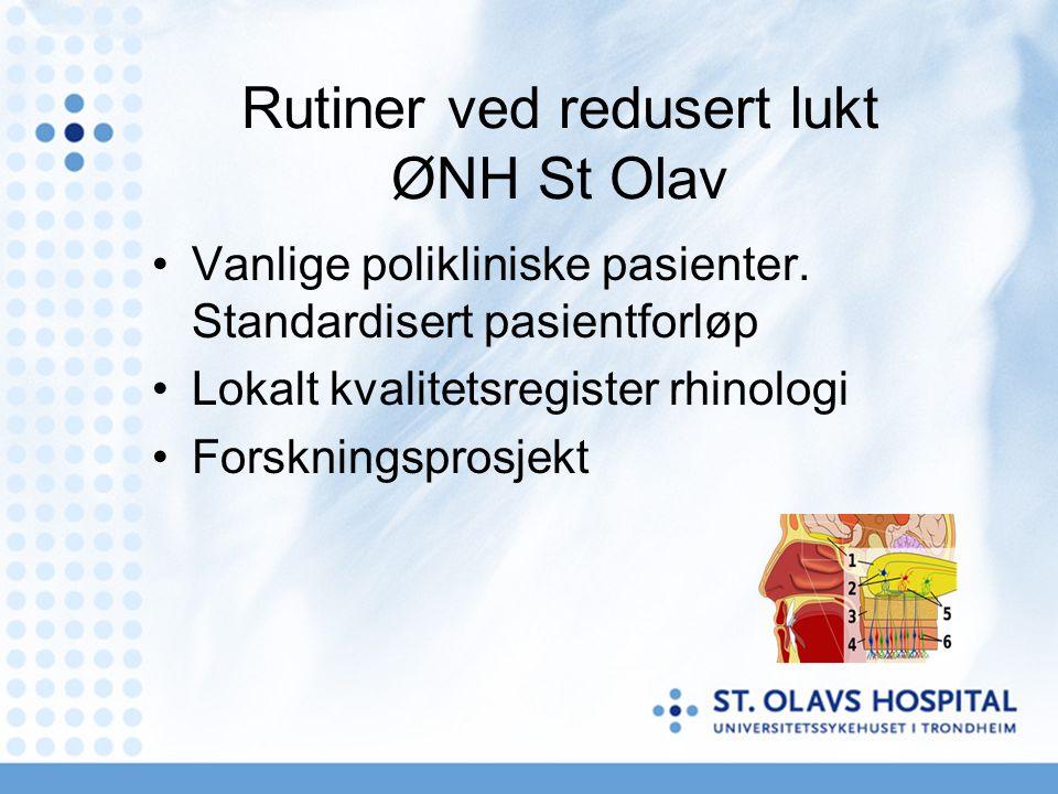 Rutiner ved redusert lukt ØNH St Olav