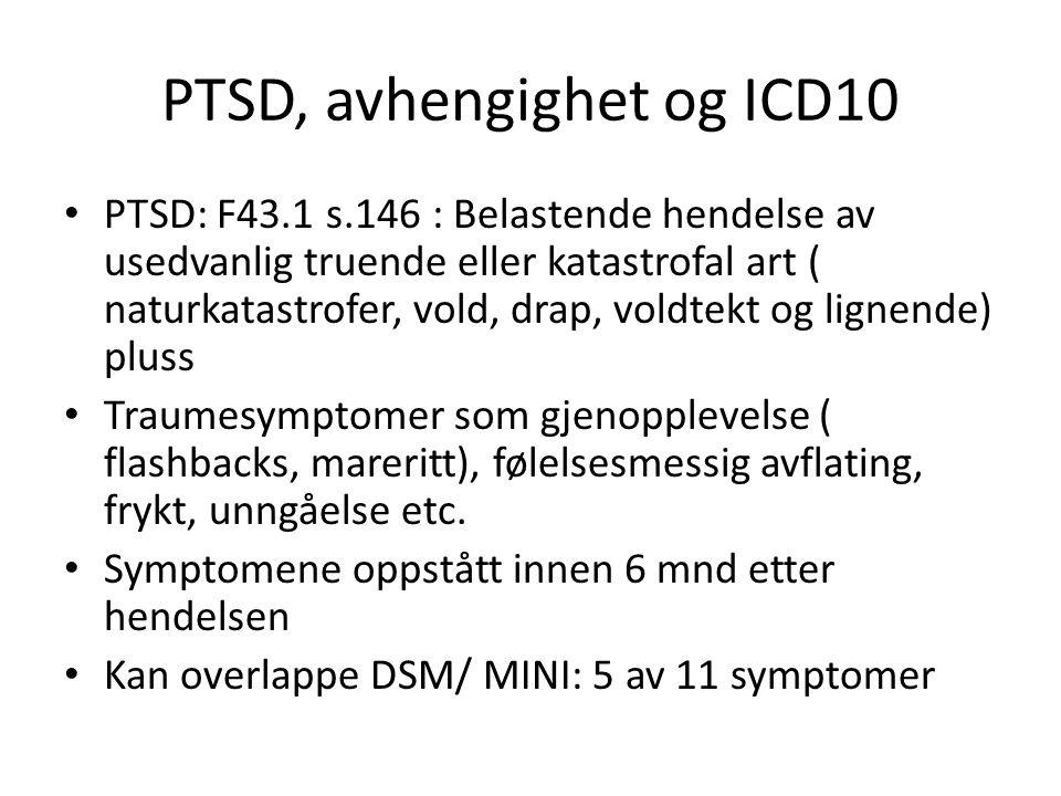 PTSD, avhengighet og ICD10