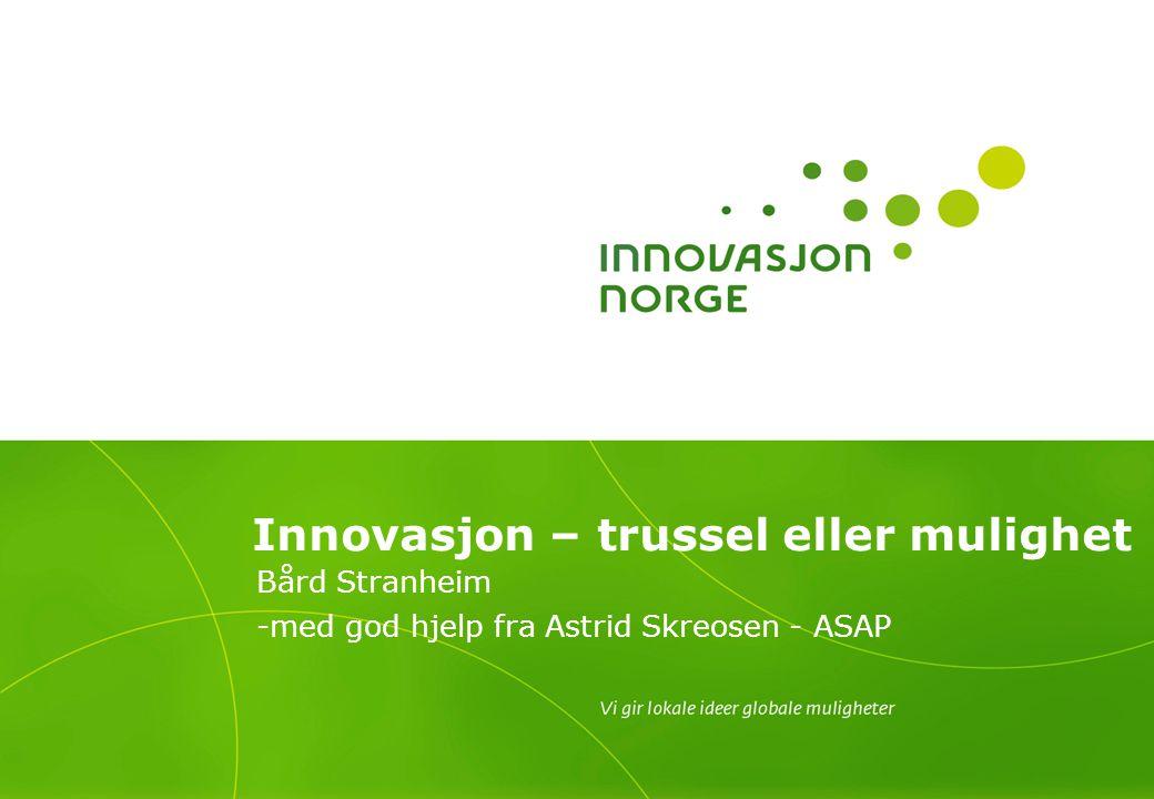 Innovasjon – trussel eller mulighet