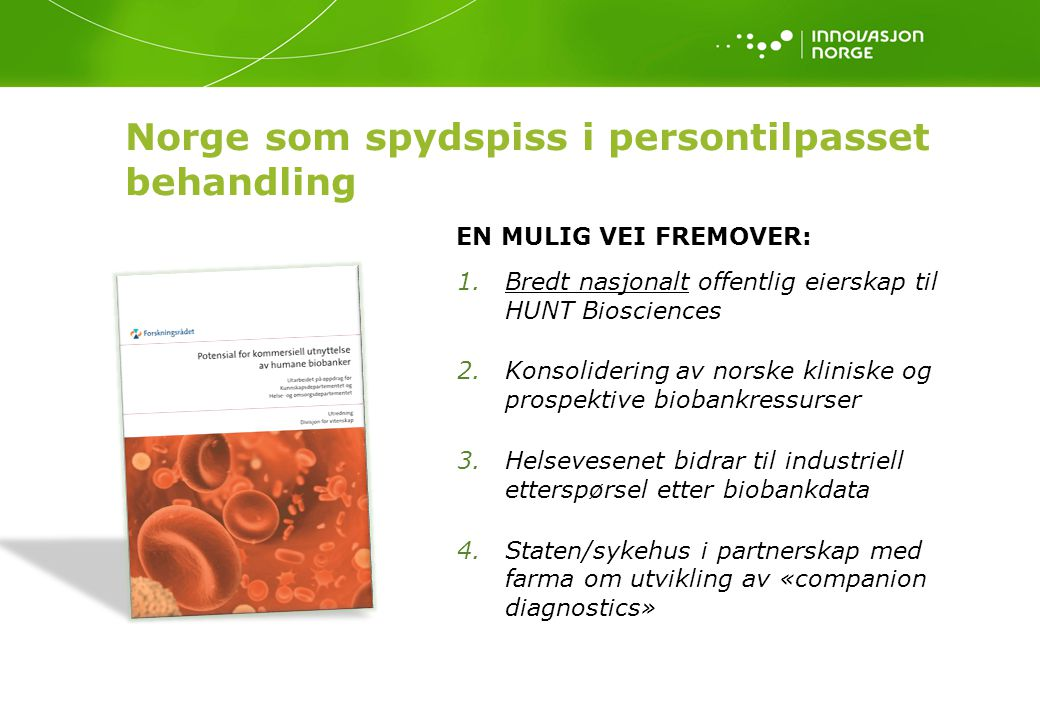 Norge som spydspiss i persontilpasset behandling