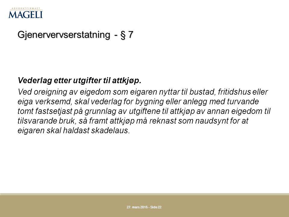 Gjenervervserstatning - § 7