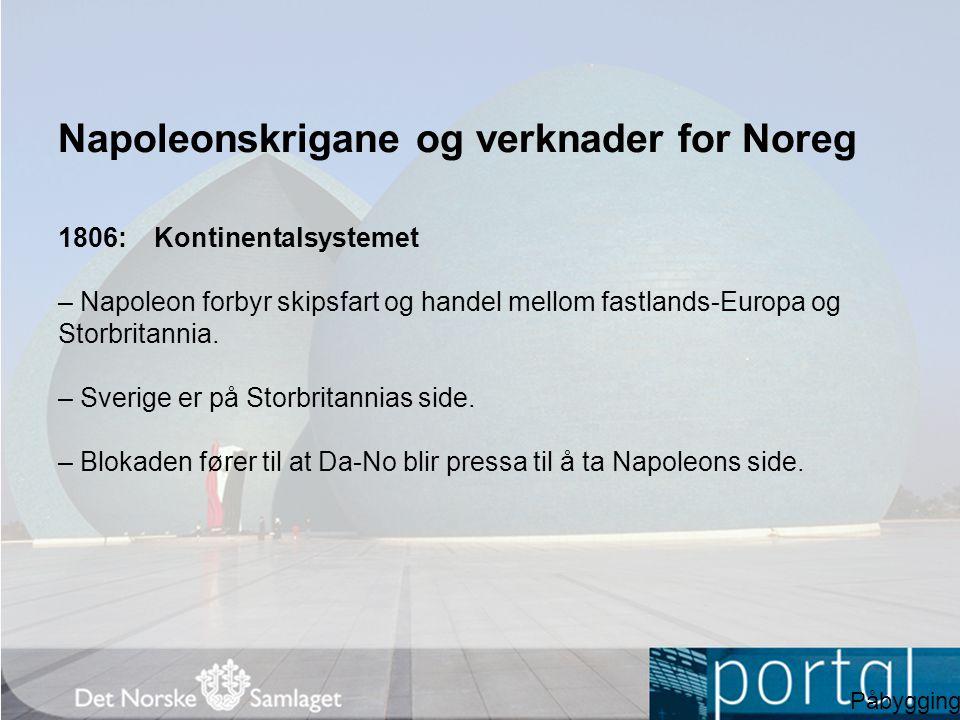 Napoleonskrigane og verknader for Noreg