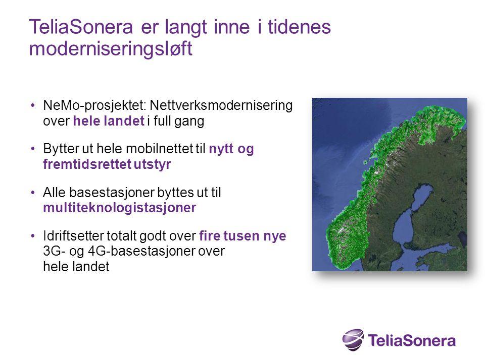TeliaSonera er langt inne i tidenes moderniseringsløft