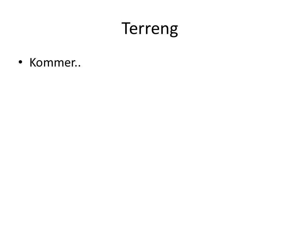 Terreng Kommer..
