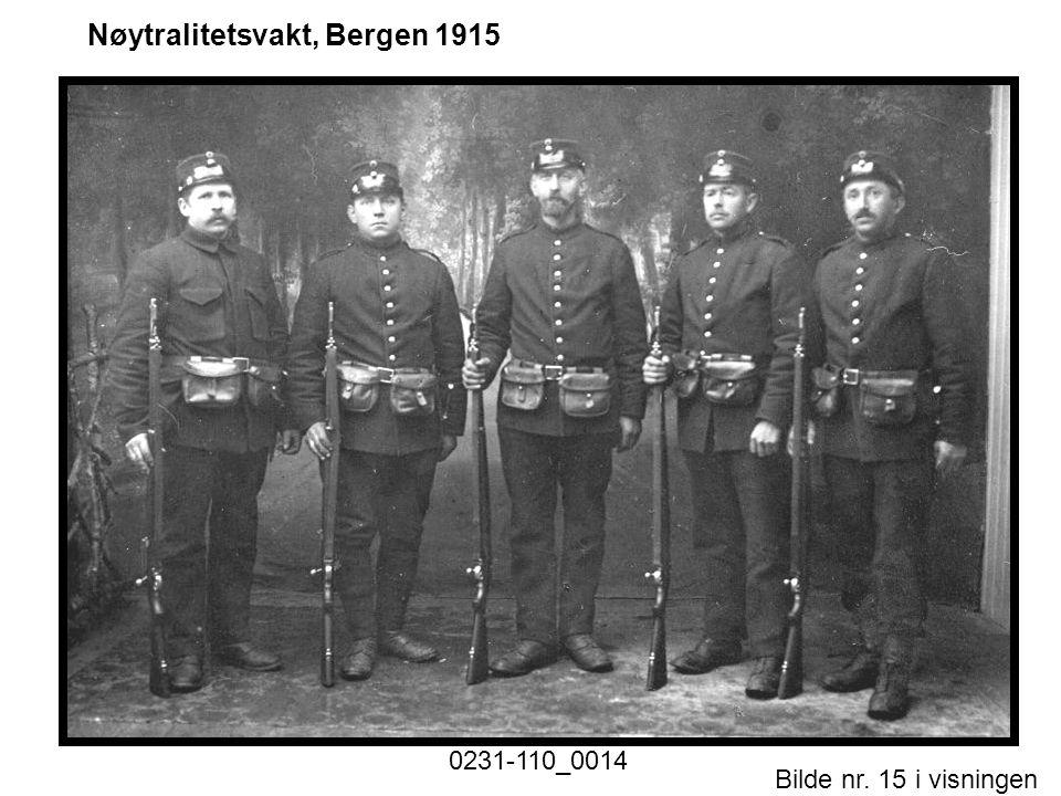 Nøytralitetsvakt, Bergen 1915