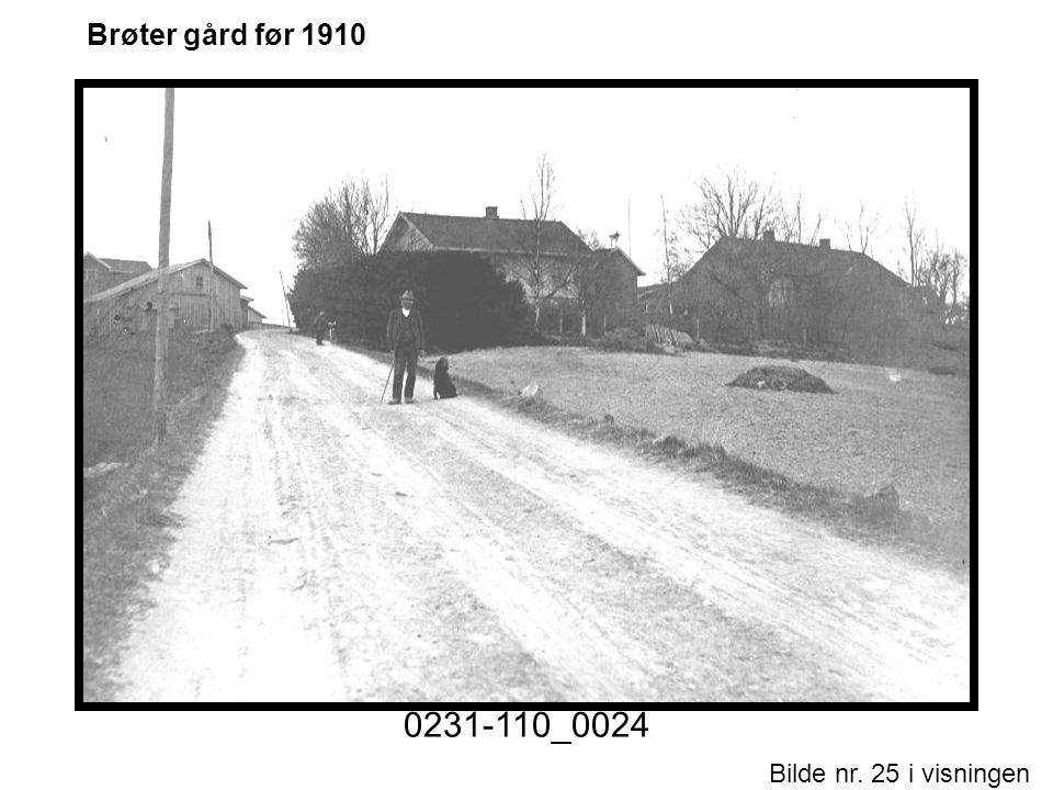 0231-110_0024 Brøter gård før 1910 Historiske foto nr. 1.ppt Motiv