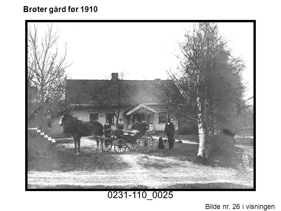 0231-110_0025 Brøter gård før 1910 Historiske foto nr. 1.ppt Motiv