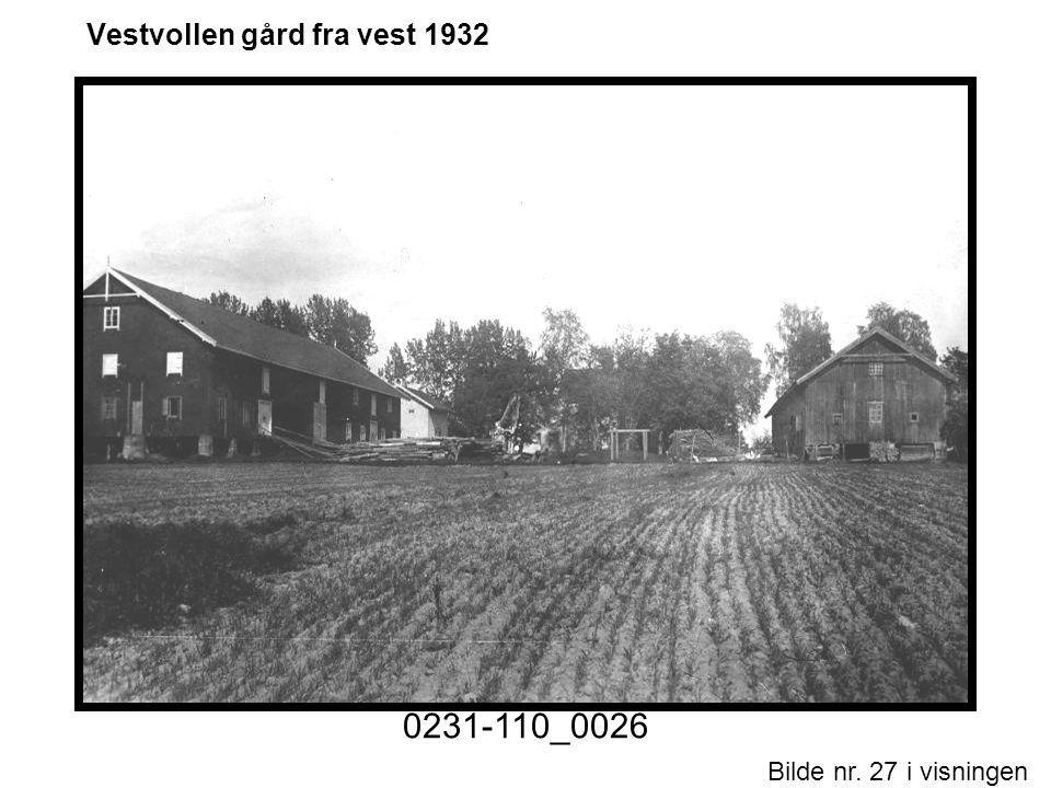 Vestvollen gård fra vest 1932