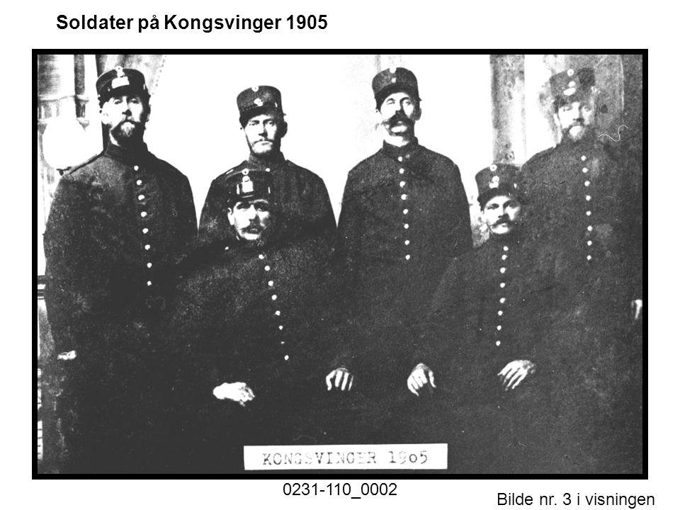 Soldater på Kongsvinger 1905