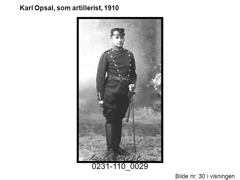 Karl Opsal, som artillerist, 1910