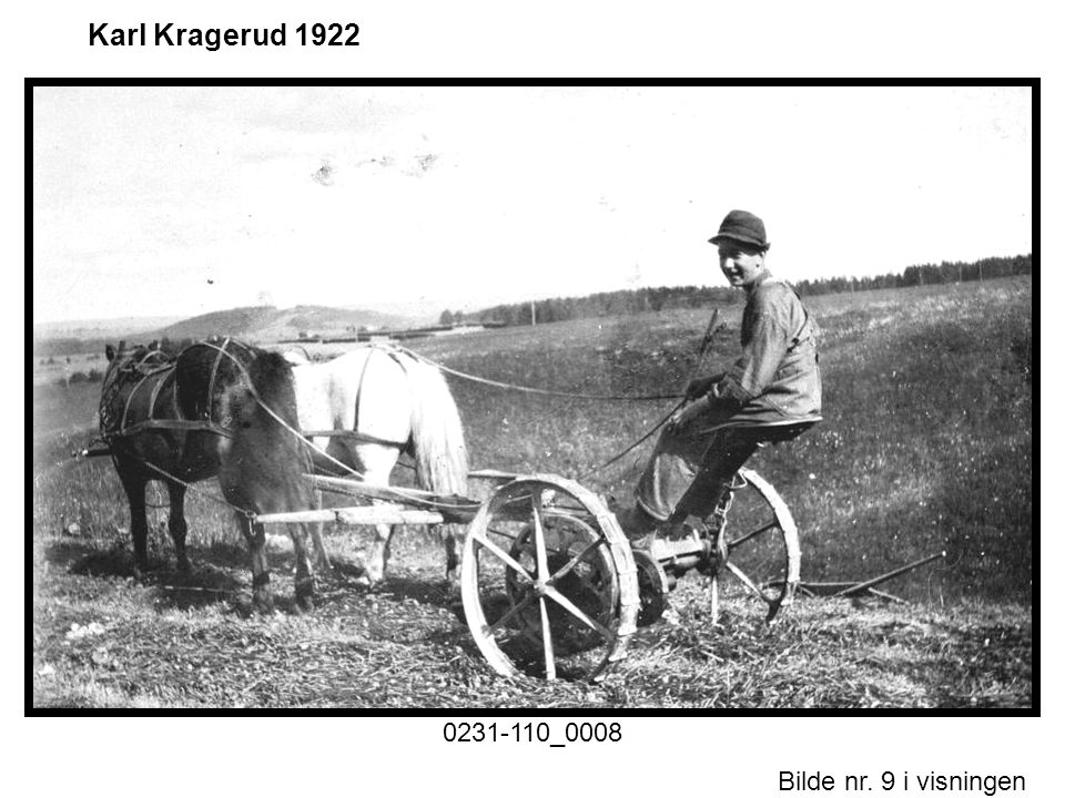 Karl Kragerud 1922 0231-110_0008 Historiske foto nr. 1.ppt Motiv
