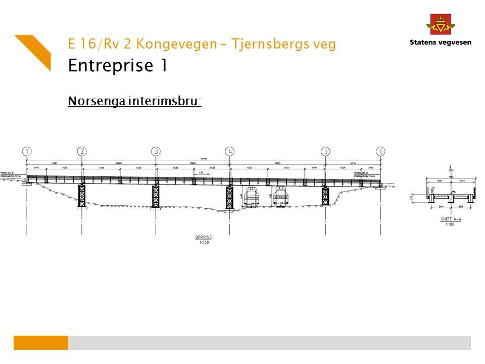 Entreprise 1 E 16/Rv 2 Kongevegen – Tjernsbergs veg