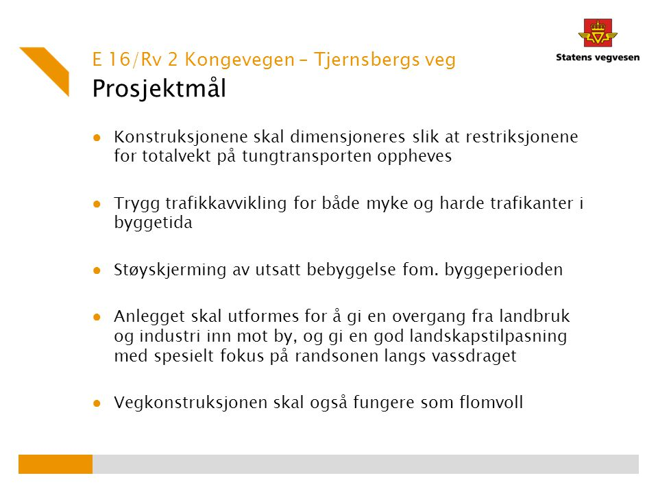 Prosjektmål E 16/Rv 2 Kongevegen – Tjernsbergs veg