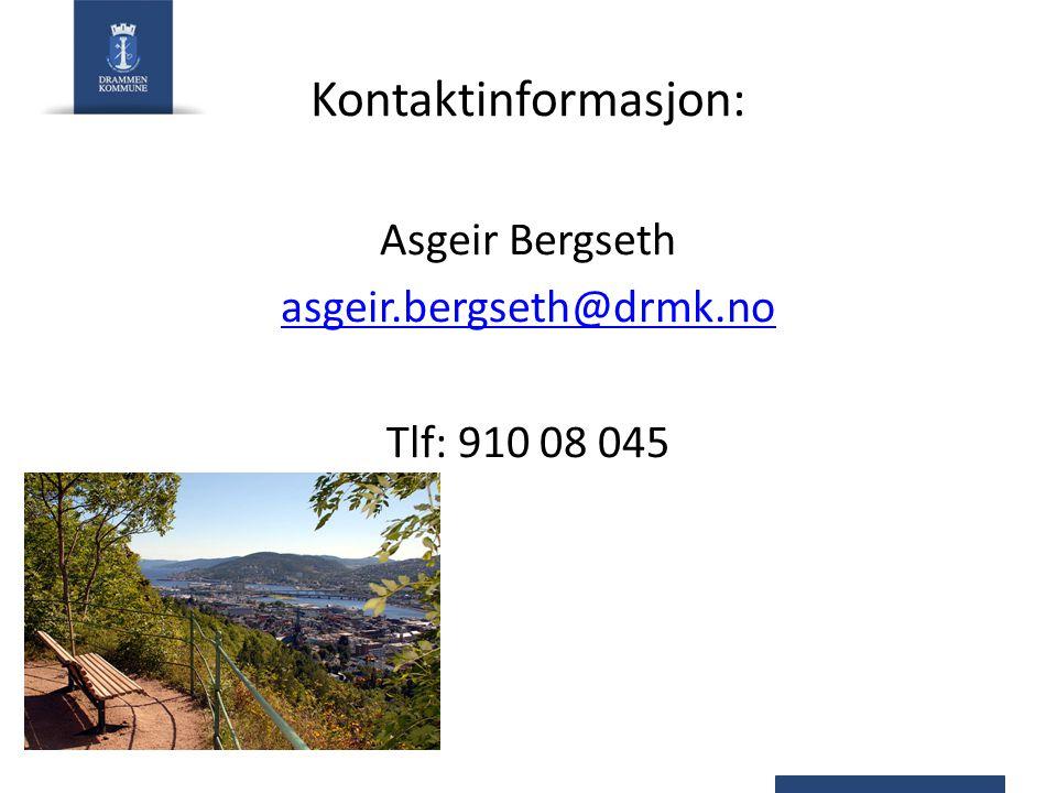 Asgeir Bergseth asgeir.bergseth@drmk.no Tlf: 910 08 045