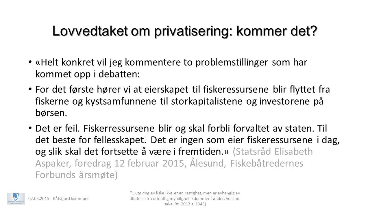Lovvedtaket om privatisering: kommer det