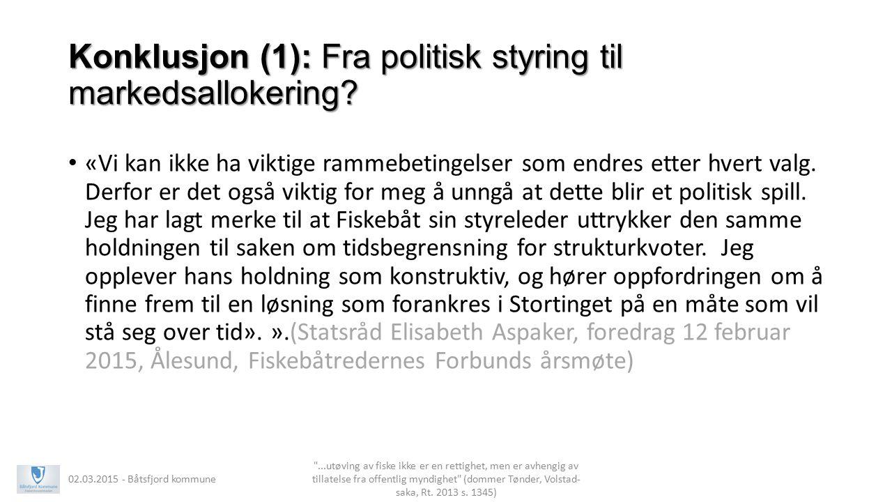 Konklusjon (1): Fra politisk styring til markedsallokering