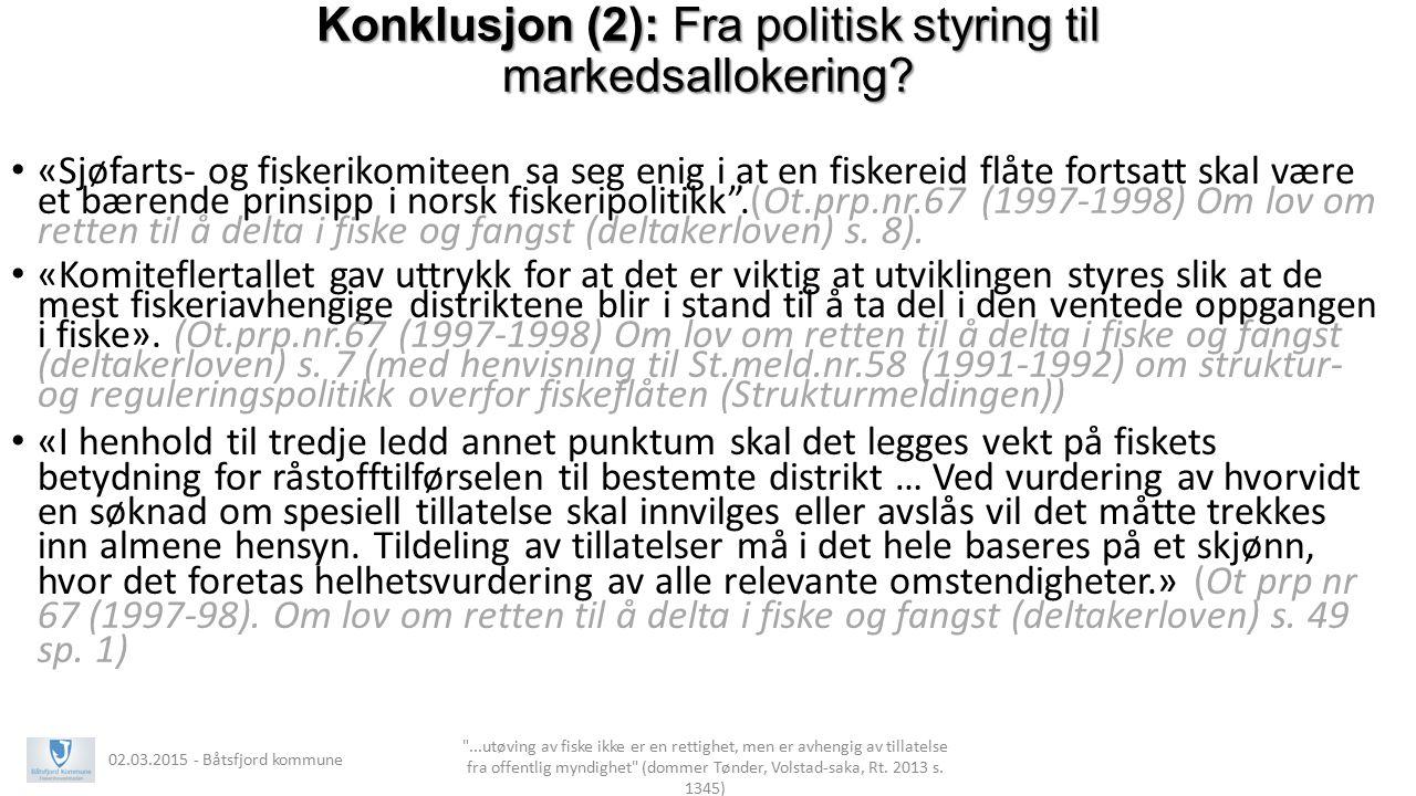 Konklusjon (2): Fra politisk styring til markedsallokering