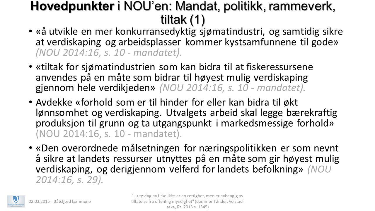 Hovedpunkter i NOU'en: Mandat, politikk, rammeverk, tiltak (1)